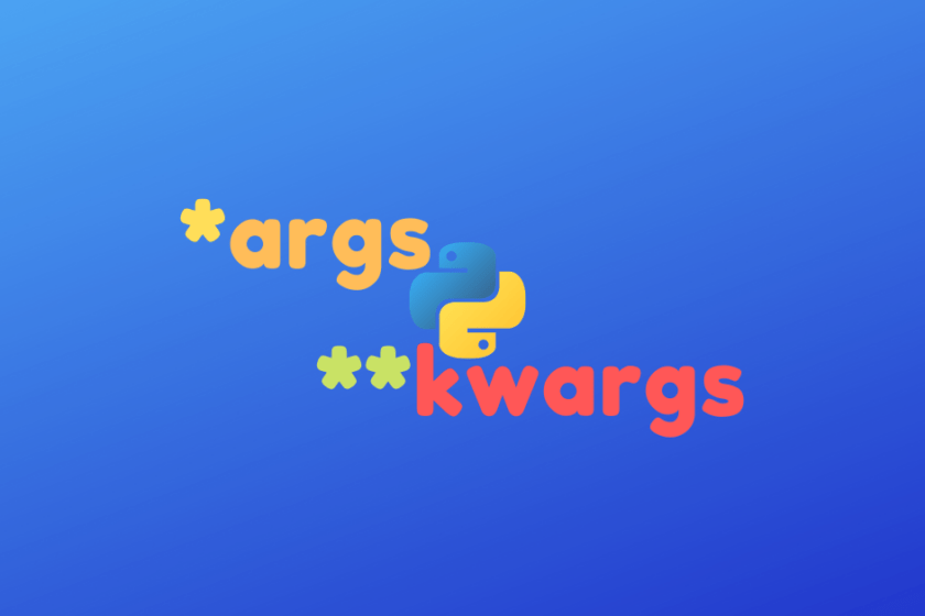 Args and kwargs in Python